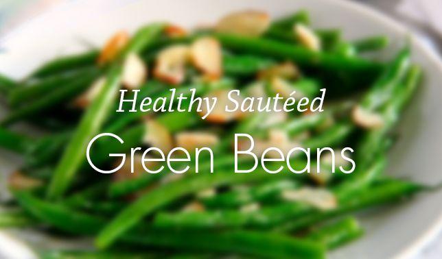 Healthy Sautéed Green Beans Recipe | Vital Plan