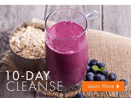 Learn more about our 10-Day Cleanse Program