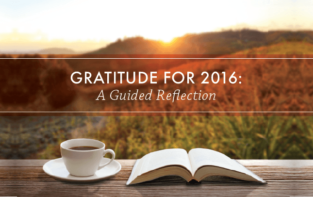 Gratitude for 2016: A Guided Reflection [Audio Part 1]