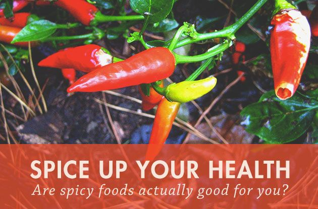 Are Spicy Foods Actually Good For Your Health?