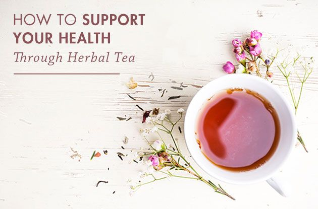 Supporting Your Health Through Herbal Tea