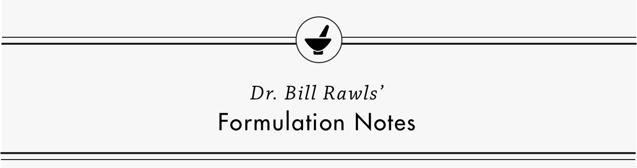 Dr. Rawls' Formulation Notes: