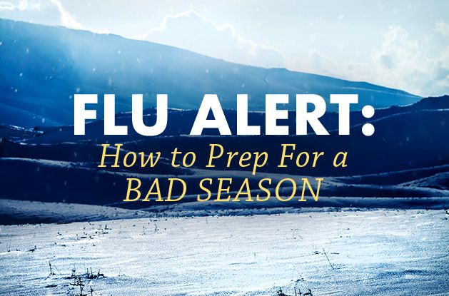 Flu Alert: How to Prep For a Bad Season