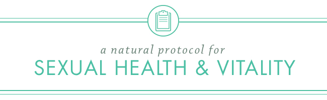 Sexual Health & Vitality Protocol