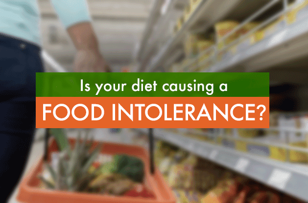 Is Your Diet Causing a Food Intolerance?