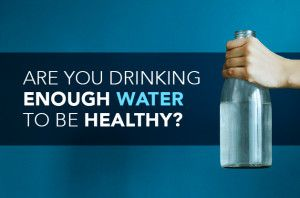 Are You Drinking Enough Water to Be Healthy?