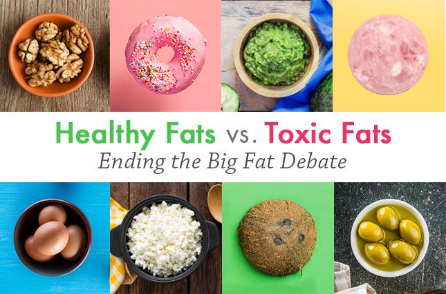 Healthy Fats Vs. Toxic Fats: Ending the Big Fat Debate