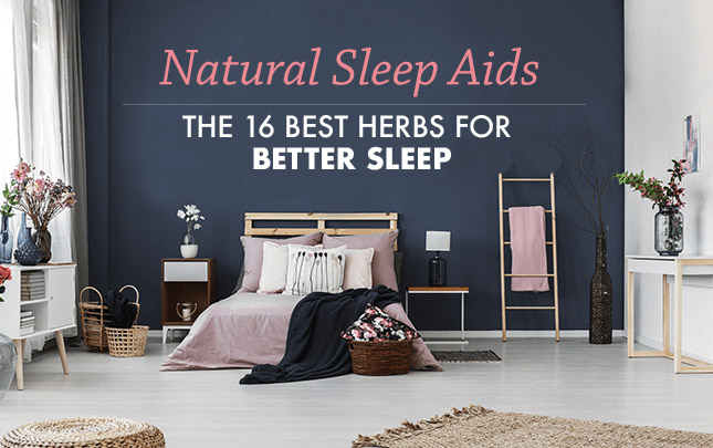 Natural Sleep Aids: The 16 Best Herbs for Sleep