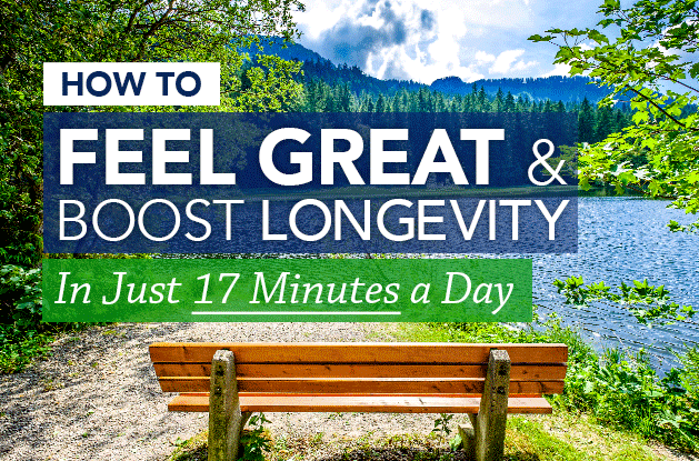 How to Feel Great and Boost Longevity in Just 17 Minutes a Day