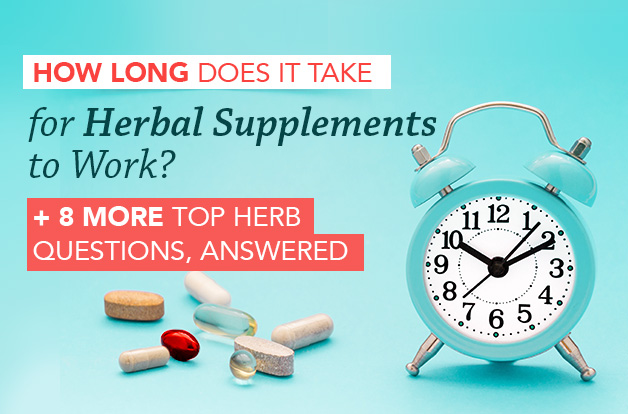 How Long Does It Take for Herbal Supplements to Work?