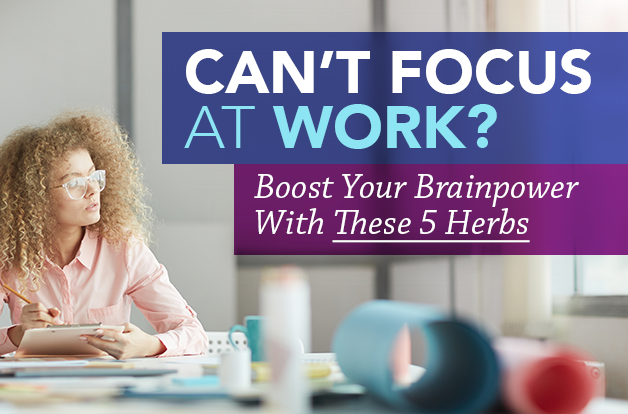 Can't Focus at Work? These Natural Remedies Can Help