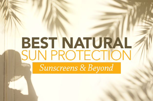 best natural sun protection sunscreens