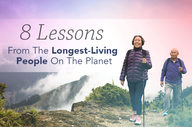 8 Lessons From The Longest-Living People On The Planet | Vital Plan